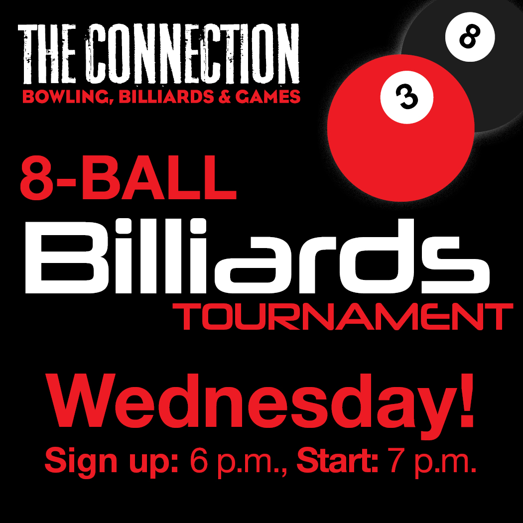 8-ball billiards tournament Wednesdays at the UMC