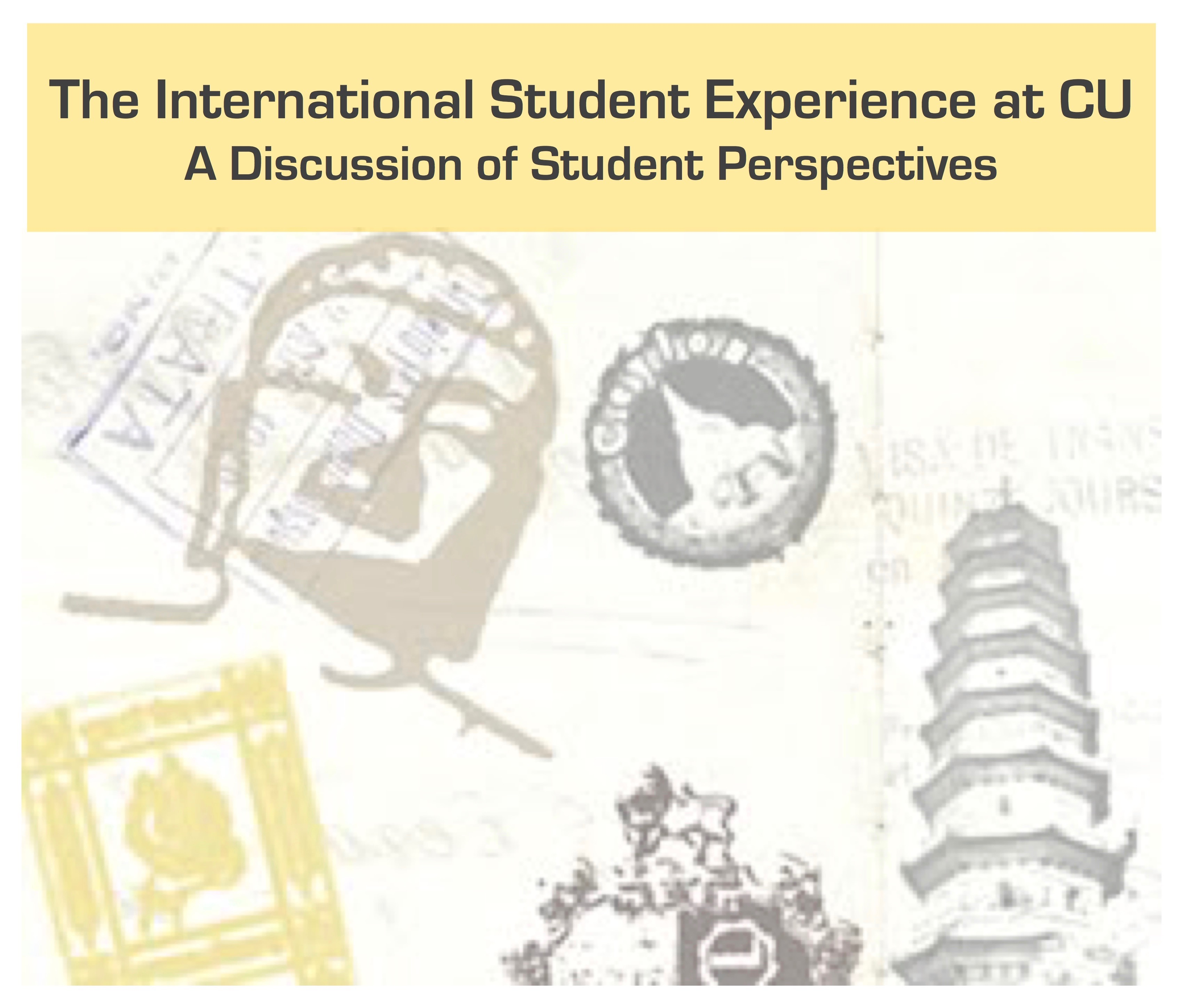 The International Student Experience at CU: A Discussion of Student Perspectives