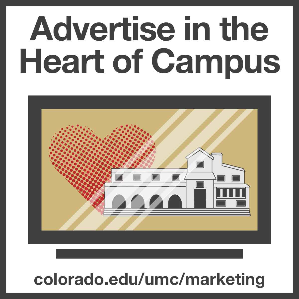 Advertise in the Heart of Campus; illustration of UMC digital sign