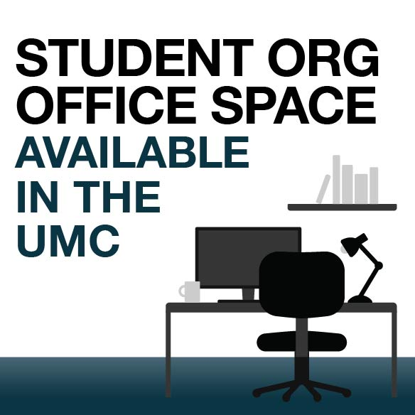 Student org office space available in the UMC
